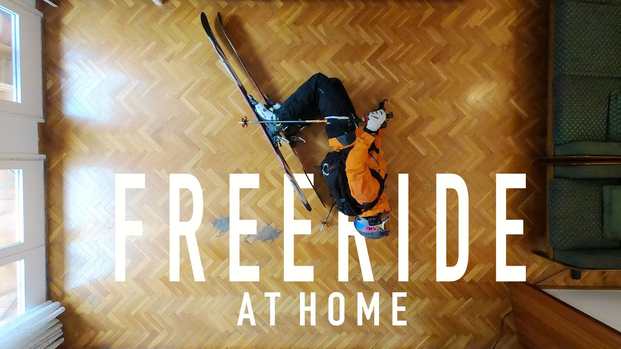 Freeride at home