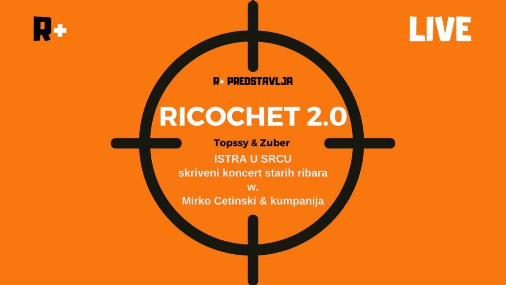 Ricochet 2.0 ISTRA U SRCU