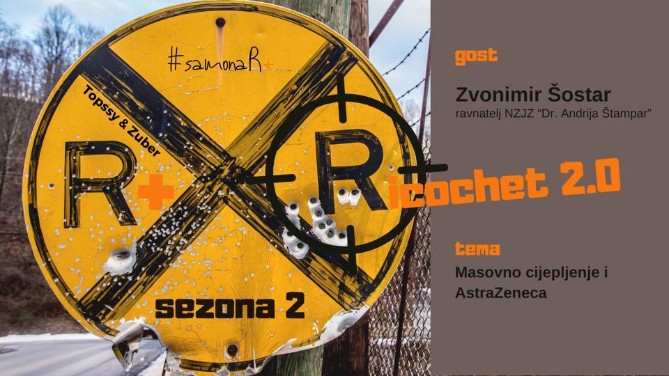 R+: Ricochet 2.0 | Masovno cijepljenje i Astra Zeneca cjepivo
